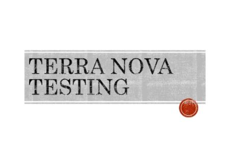 Terra Nova Tests Results